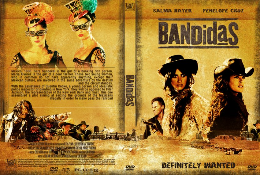 Bandidas DVD Cover http://www.dvd-covers.org/art/DVD_Covers/Movie_DVD_Custom_Covers/10Bandidas_cstm_G15.jpg.html