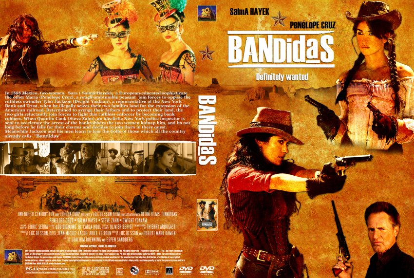 Bandidas DVD Cover http://www.dvd-covers.org/art/DVD_Covers/Movie_DVD_Custom_Covers/5434Bandidas2.jpg.html