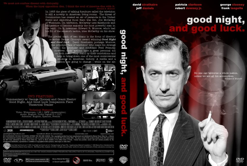 good night and good luck Good night, and good luck: 'good night and, good luck' takes place during the early days of broadcast journalism in 1950's america it chronicles.