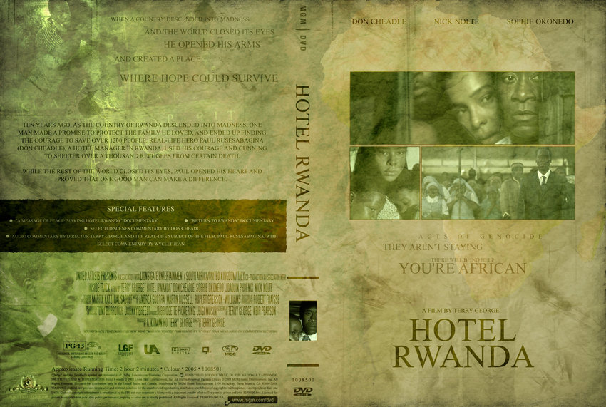 hotel rwanda movie essay Heroes are all too often manufactured in movies paul rusesabagina is not such a contrivance based on his unbelievably noble actions in 1994 when the hutus were slaughtering the tutsis in.