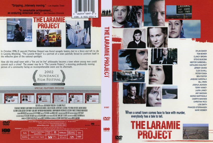laramie project vs laramie the movie In october 1998, 21 year-old mathew shepard was found savagely beaten, tied to a fence and left to die in laramie, wyoming the laramie project is the portrait of a town painfully forced to confront itself.