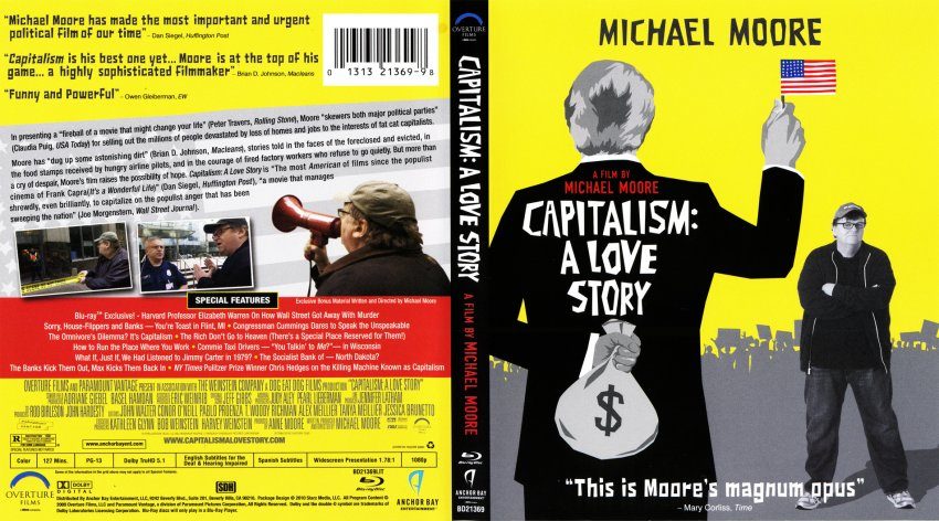 michael moore capitalism essay Capitalism: a love story 4 / 5 stars 4 out of 5 stars if michael moore's latest documentary lacks the clean punch of his best-known work, it can only be because the crime scene is so vast, writes.